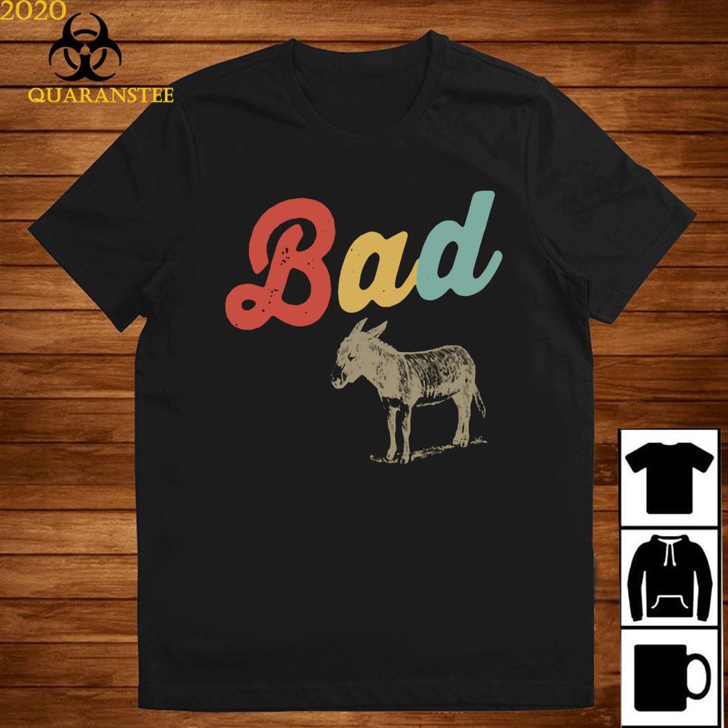 Bad Donkey Shirt