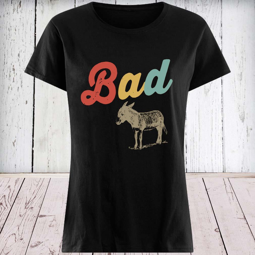 Bad Donkey Shirt ladies tee