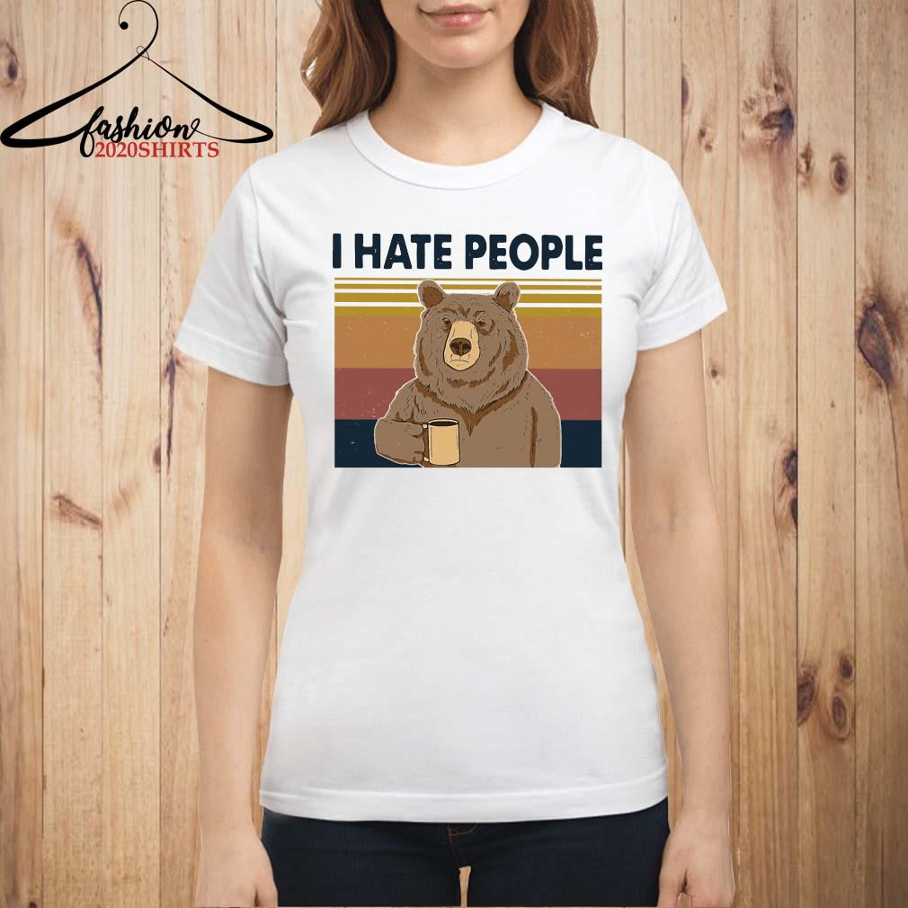 Beer Drink Coffee I Hate People Vintage Shirt ladies shirt