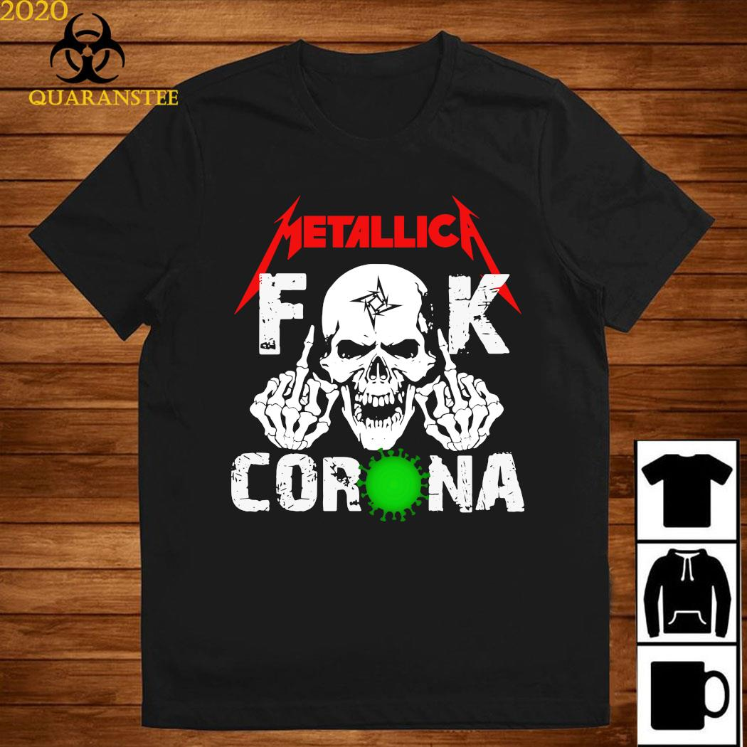 Skull Metallica Fuck Corona Shirt