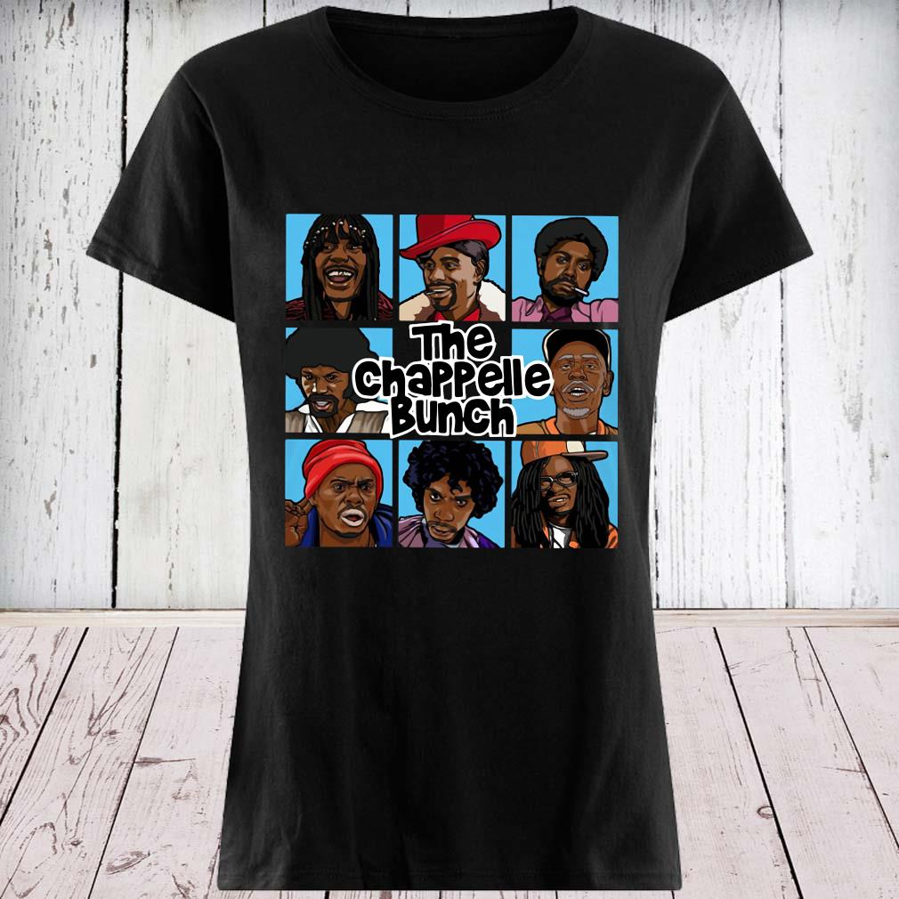 The Chappelle Bunch Shirt ladies tee