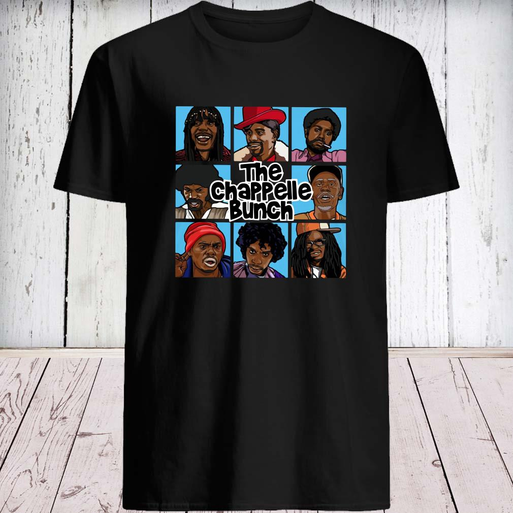 The Chappelle Bunch Shirt unisex