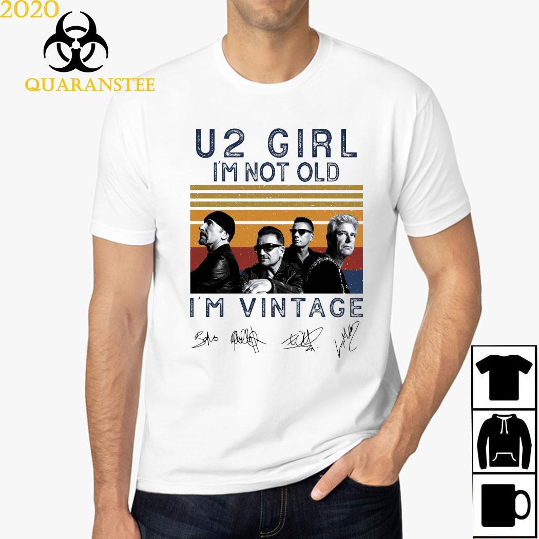 U2 Girl I'm Not Old I'm Vintage Signatures Shirt
