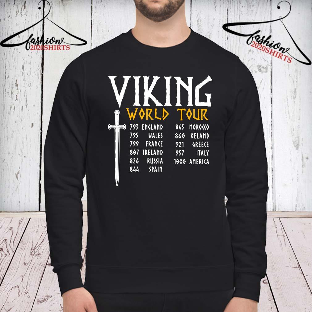 Viking World Tour Shirt sweatshirt