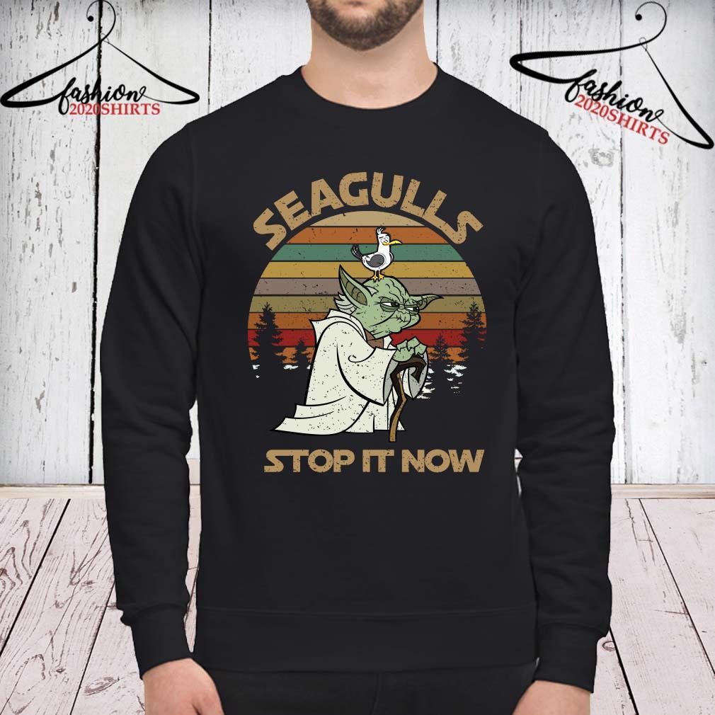 Yoda Seagulls Stop It Now Vintage Shirt sweatshirt