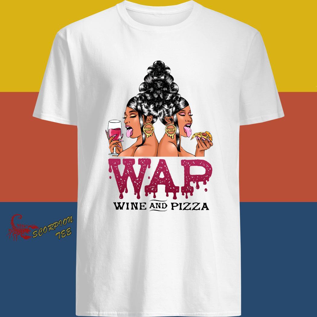 Woman Wap Wine And Pizza Shirt