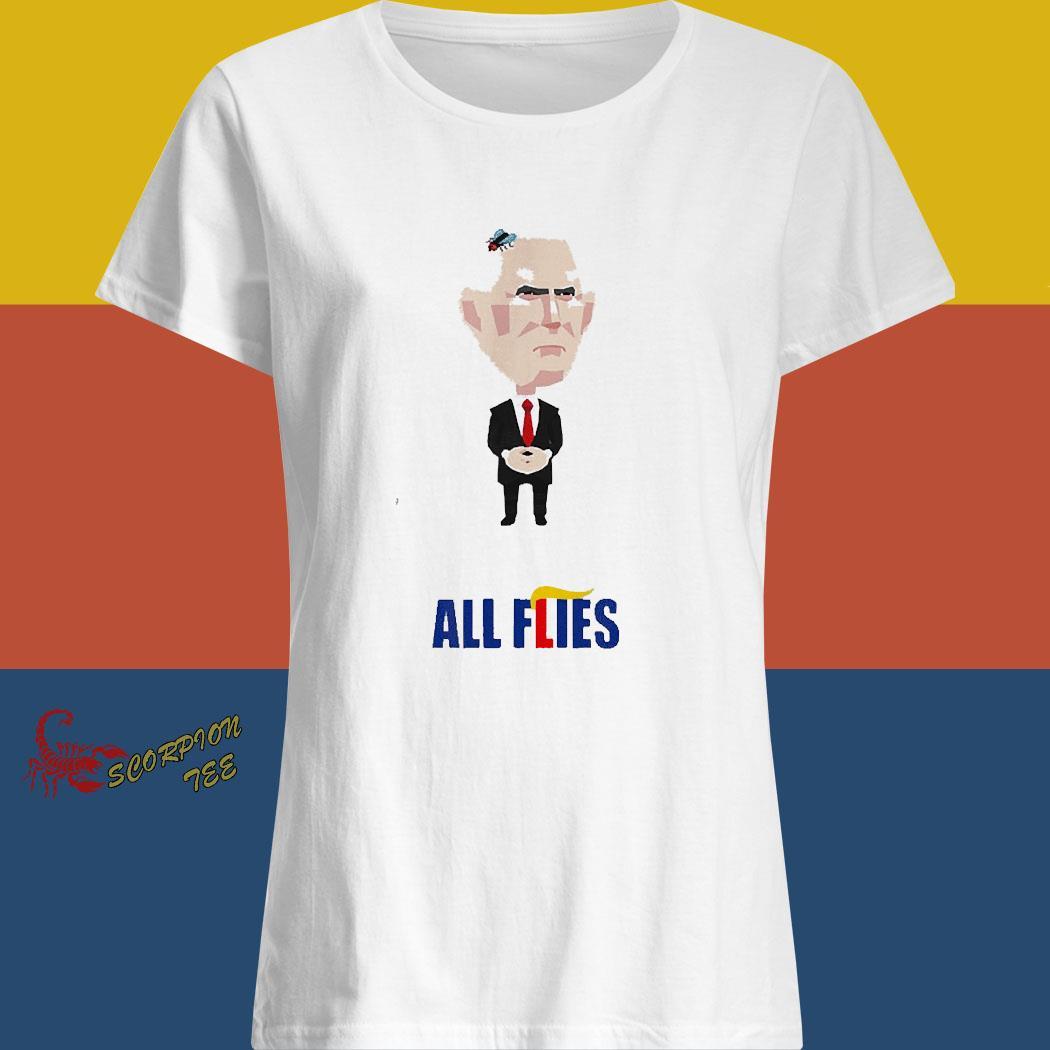 All Flies Harris Pence Fly Debate Biden 2020 Trump Lies Shirt ladies shirt