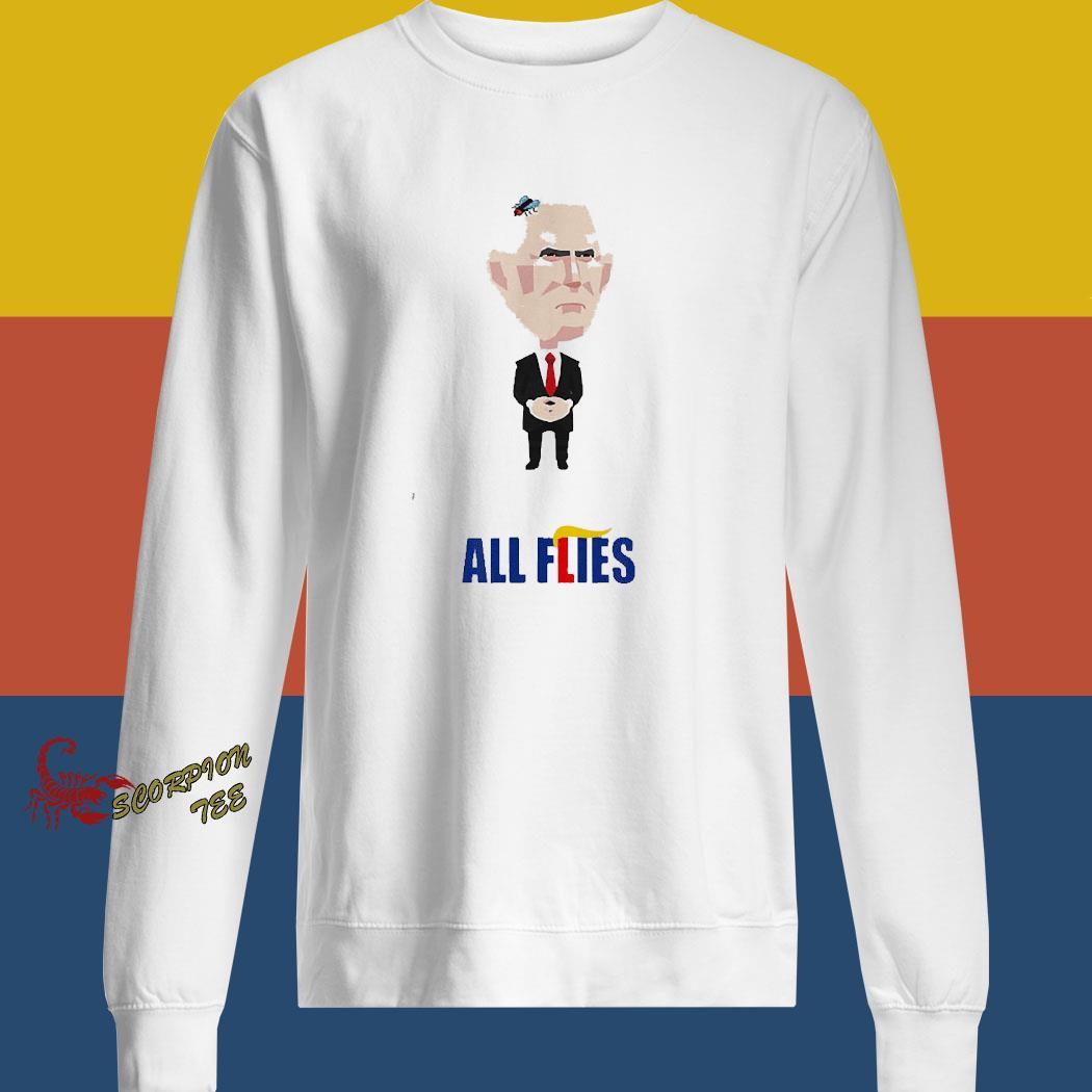 All Flies Harris Pence Fly Debate Biden 2020 Trump Lies Shirt sweatshirt