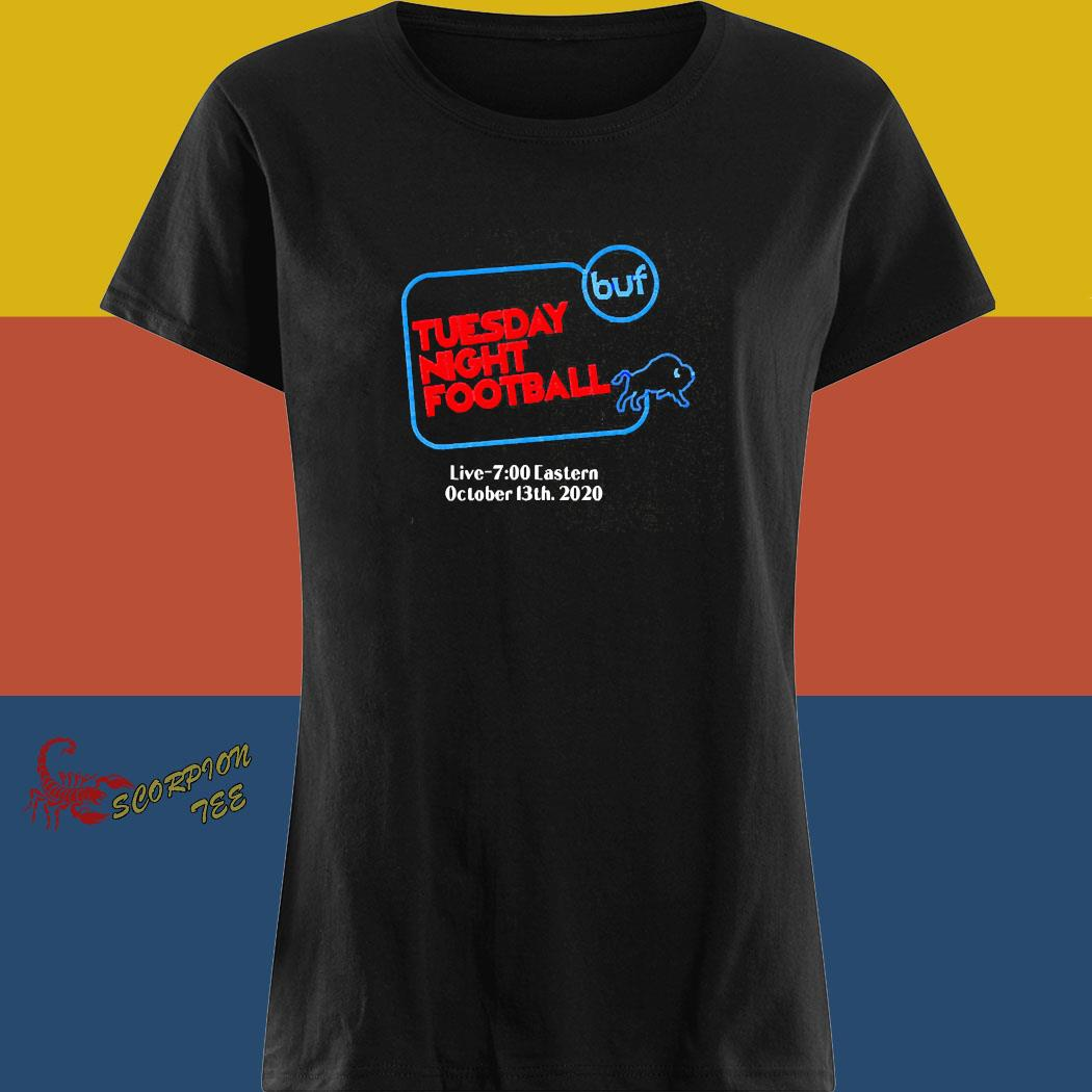 Buffalo Bills Tuesday Night Football Live 7 Eastern October 2020 Shirt ladies tee