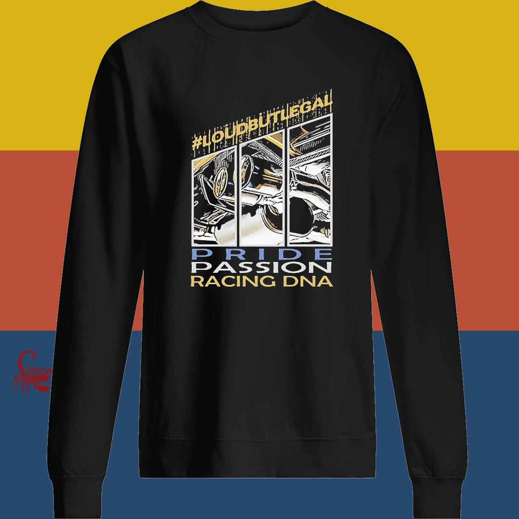 Loubutlegal Pride Passion Racing DNA Shirt sweatshirt