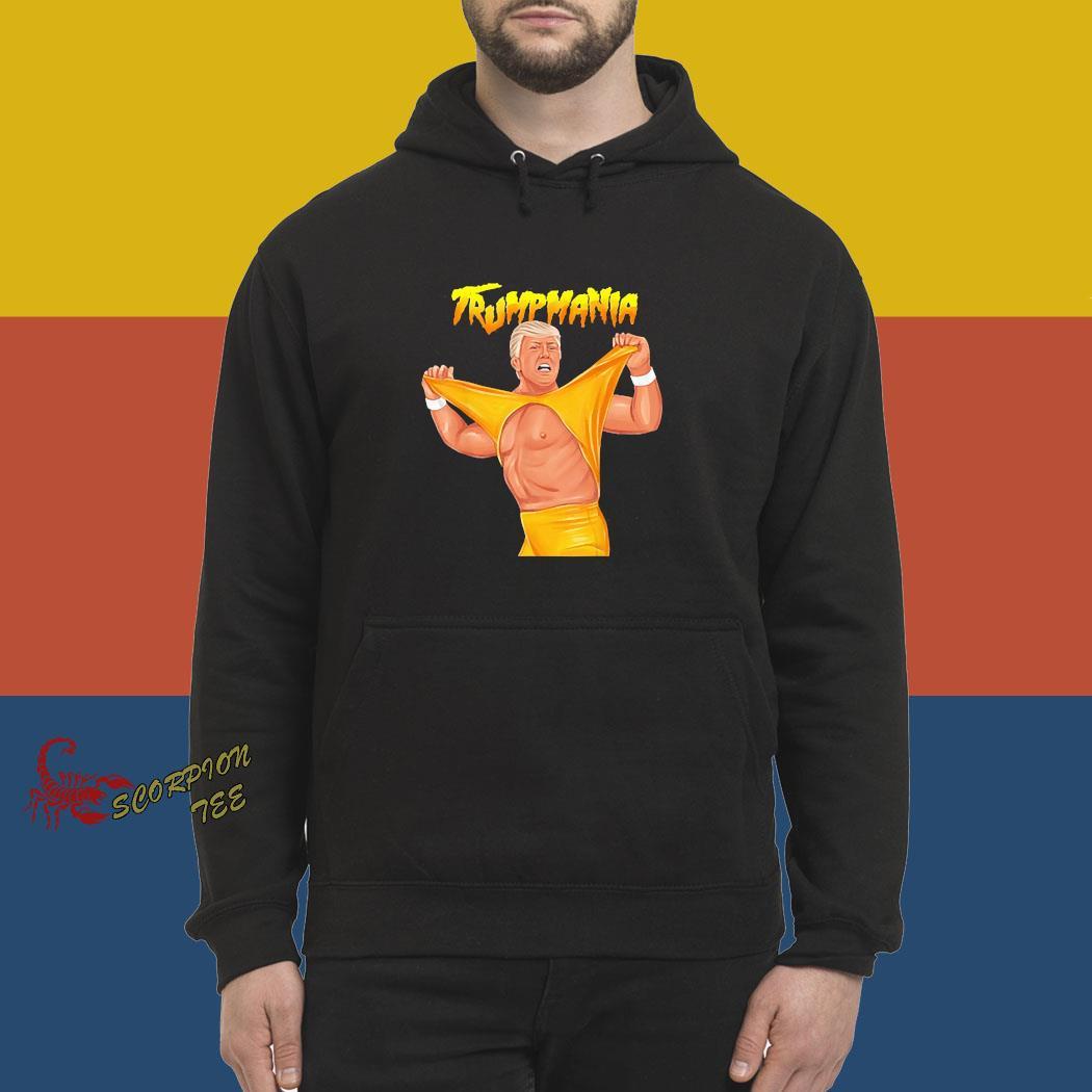 Trumpmania Trump Funny Clothing Shirt hoodie