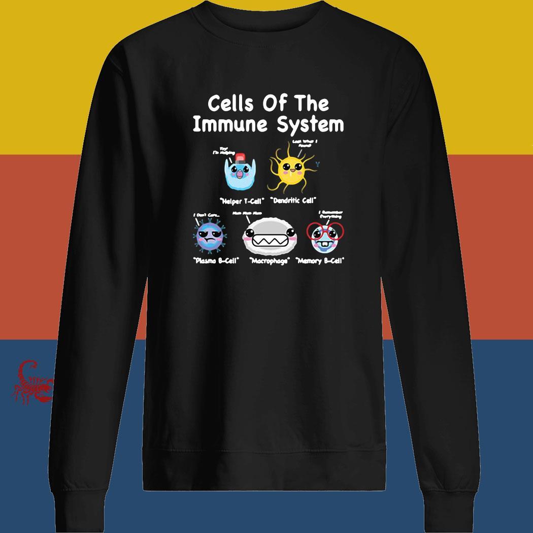 Cells Of The Immune System Shirt sweatshirt