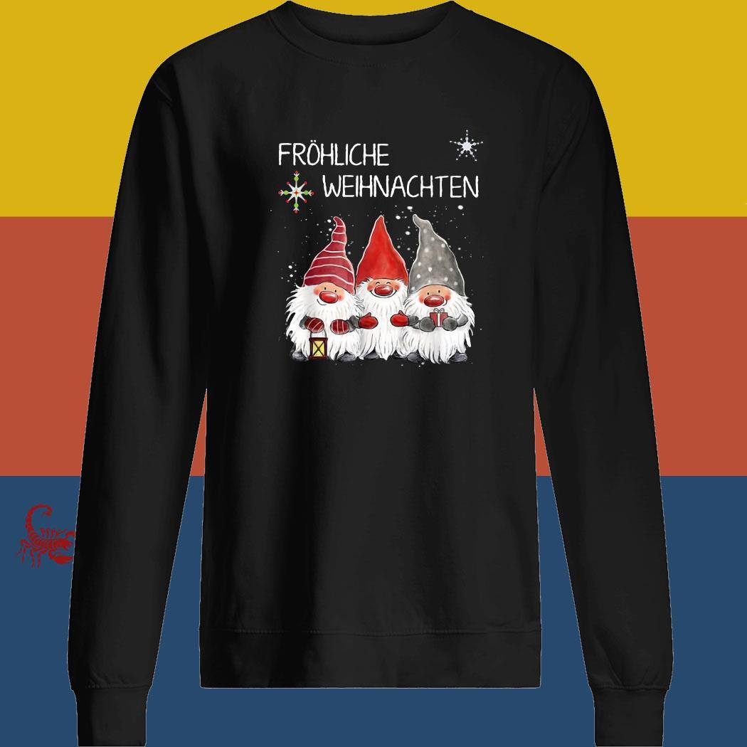 Gnomes Fröhliche Weihnachten Christmas Shirt sweatshirt