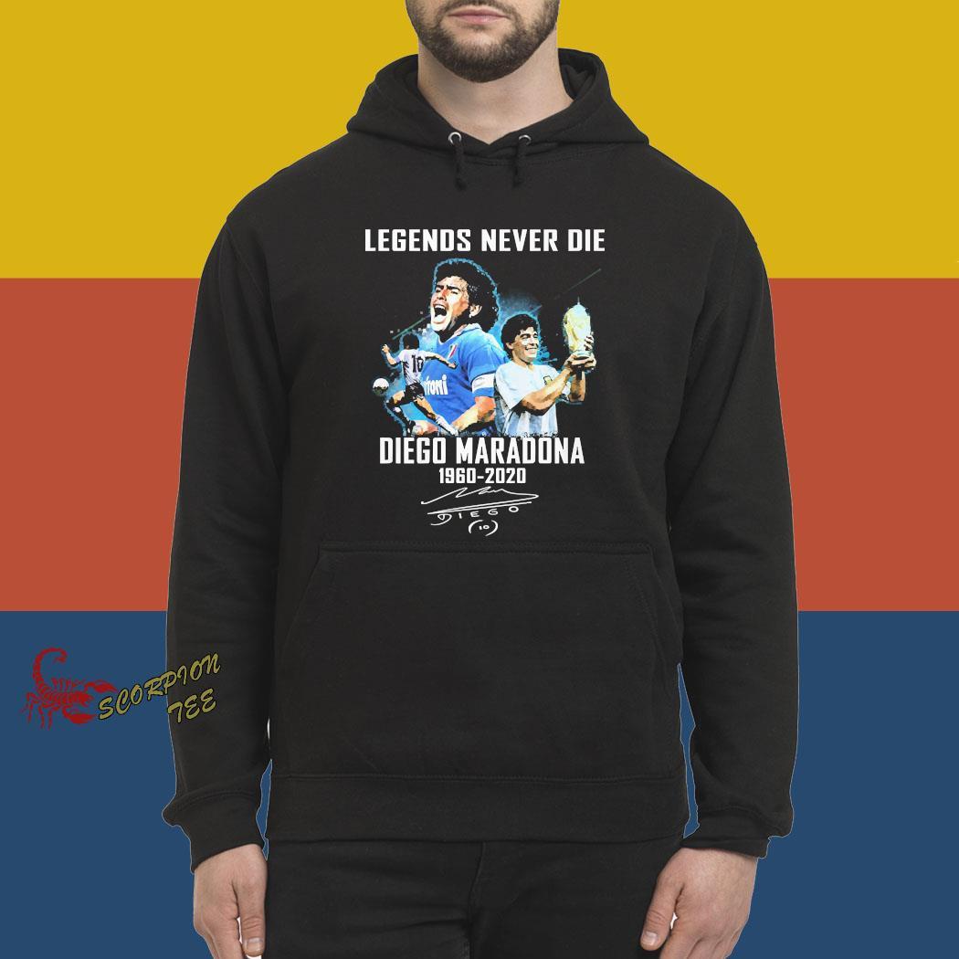 Legends Never Die Diego Maradona 1960 2020 Signature Shirt hoodie