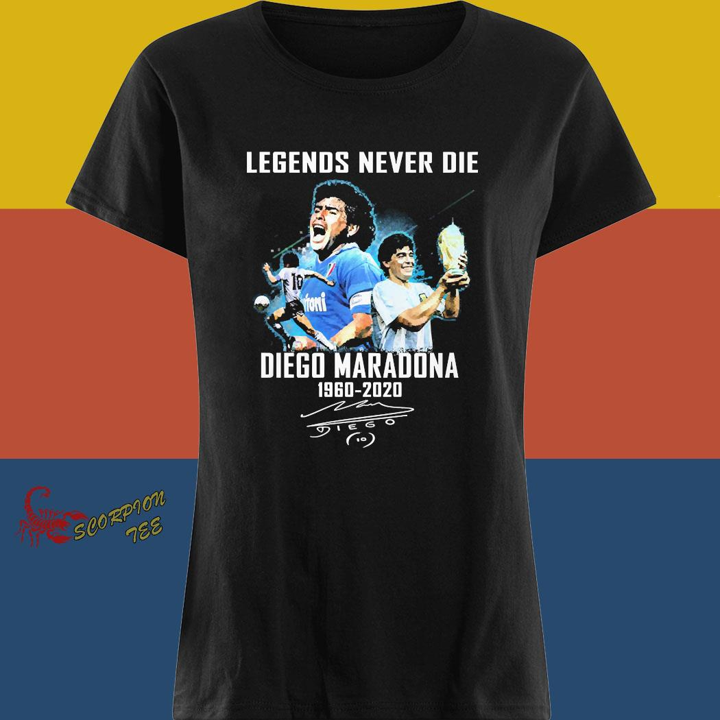 Legends Never Die Diego Maradona 1960 2020 Signature Shirt ladies tee