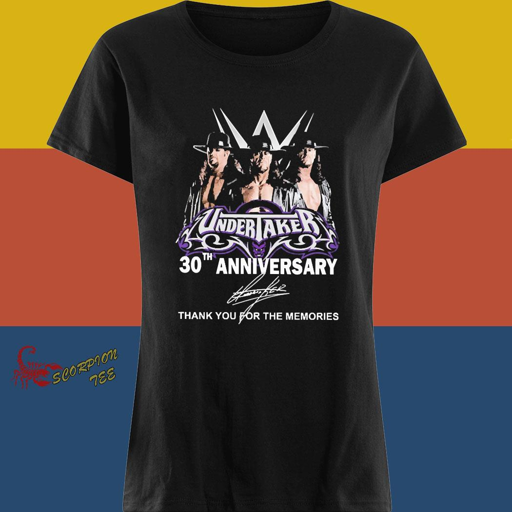 Undertaker 30th Anniversary Thank You For The Memories Signature Shirt ladies tee