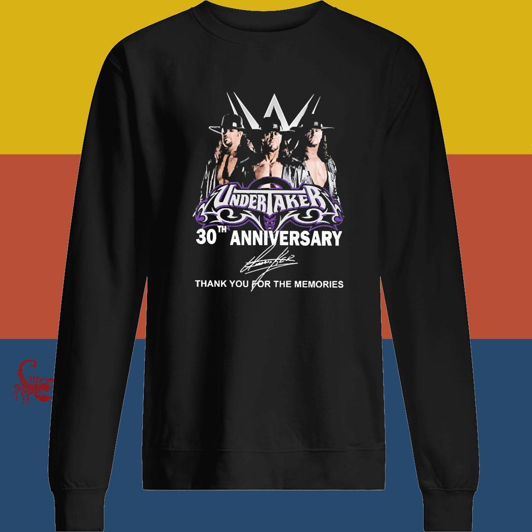 Undertaker 30th Anniversary Thank You For The Memories Signature Shirt sweatshirt