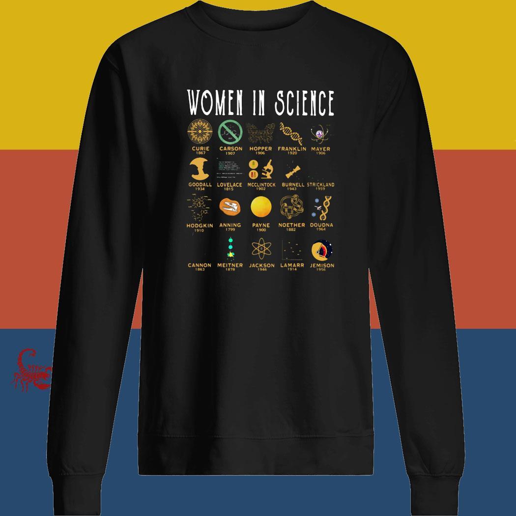 Women In Science Curies Carson Hopper Franklin Mayer Shirt sweatshirt