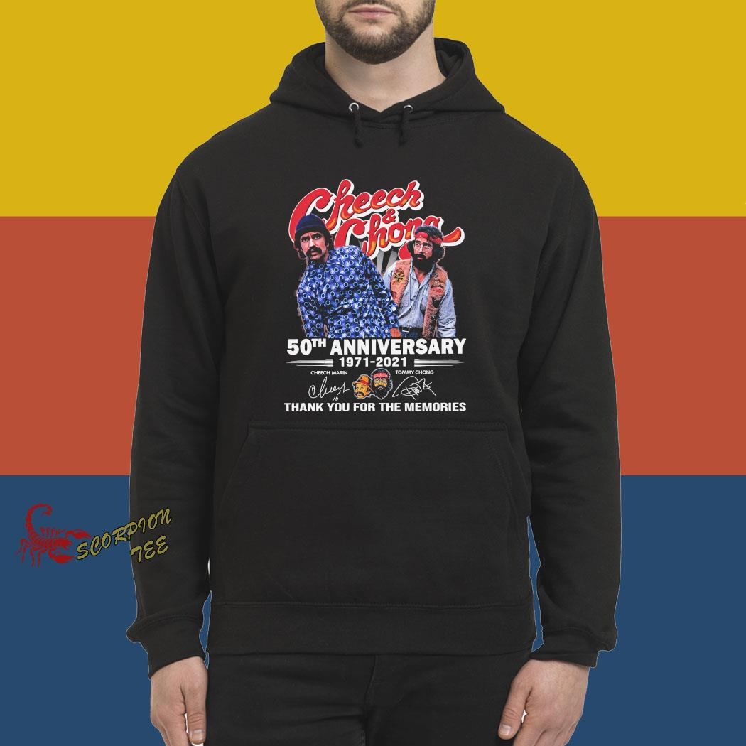 Cheech And Chong 50th Anniversary 1971 2021 Thank You For The Memories Signatures Shirt hoodie