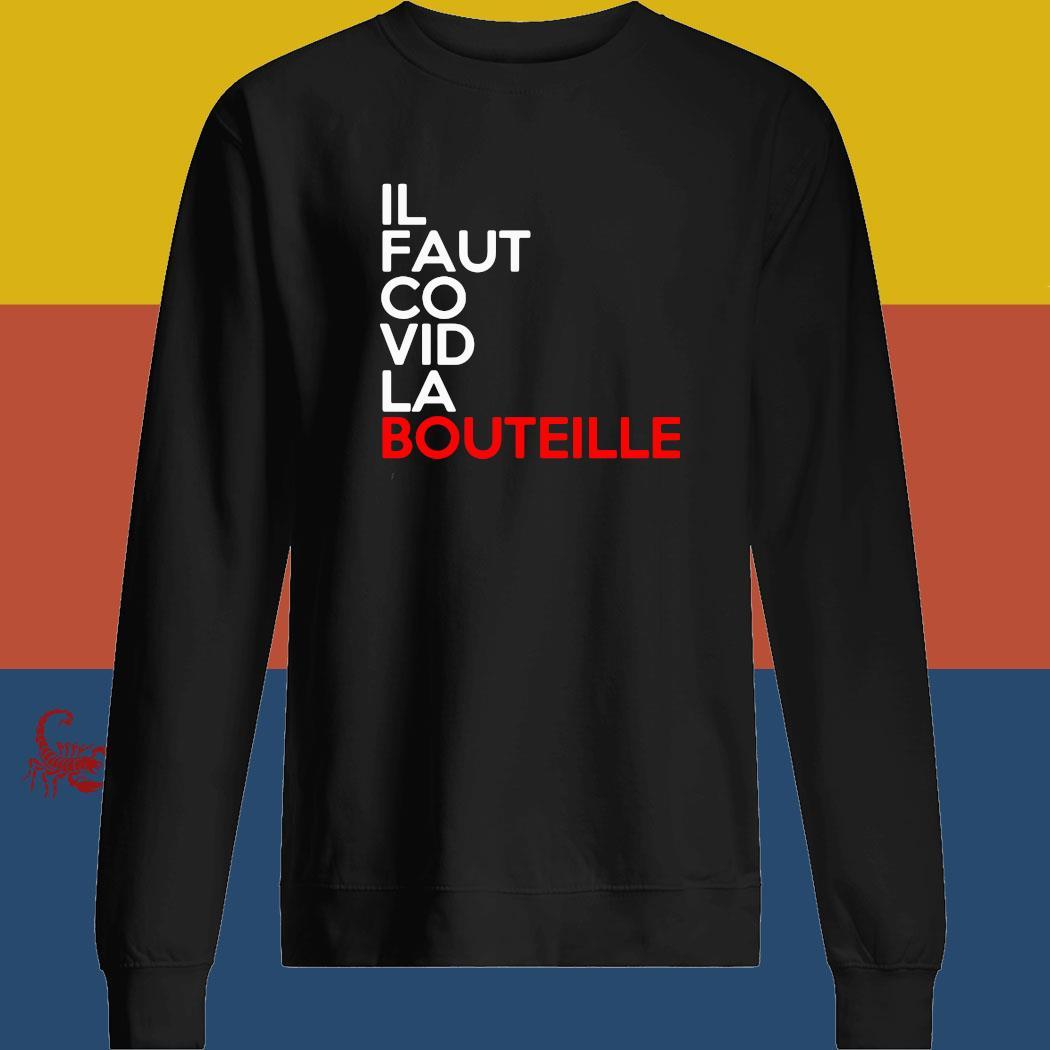 Il Faut Co Vid La Bouteille Shirt sweatshirt