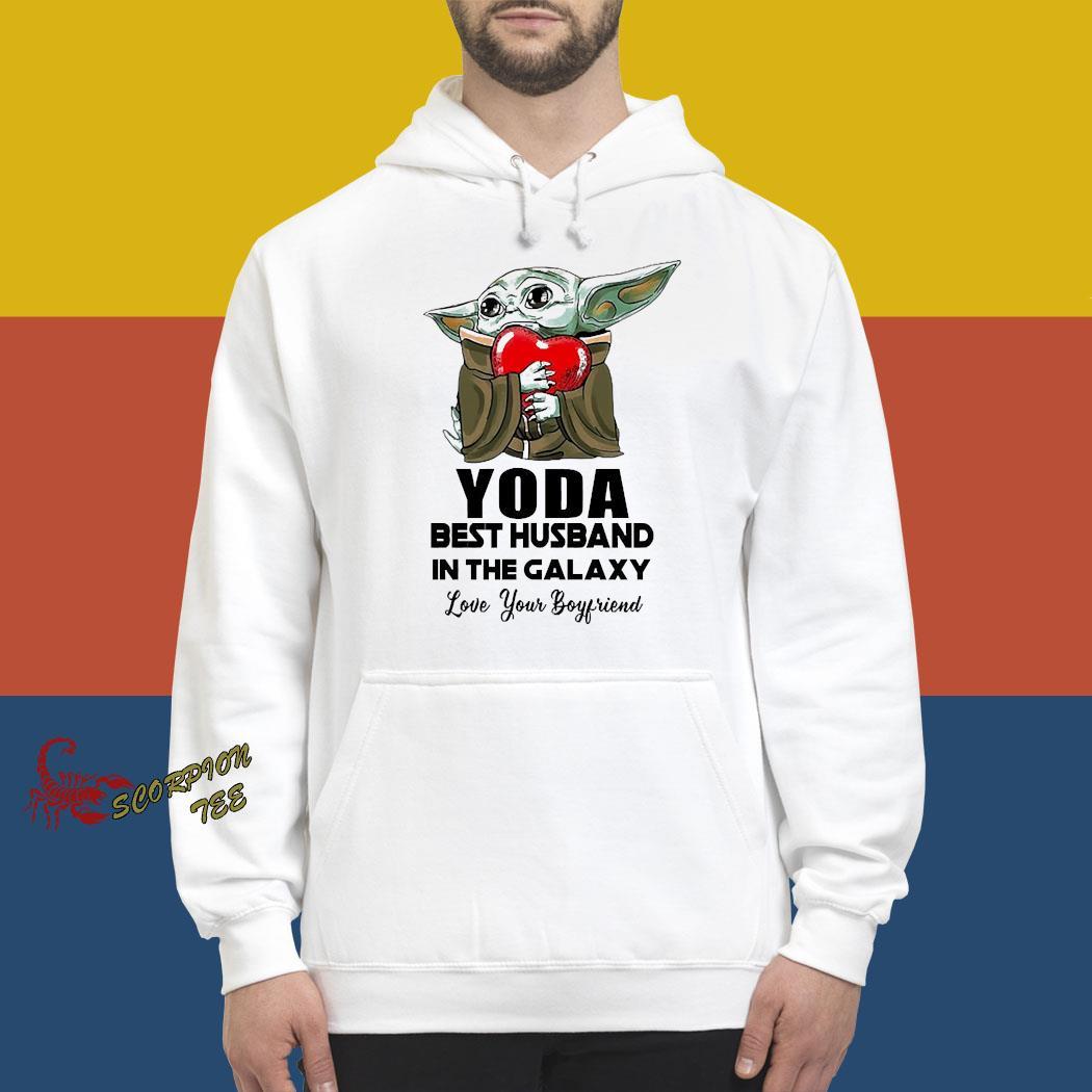 Yoda Best Husband In The Galaxy Love Your Boyfriend Shirt hoodie